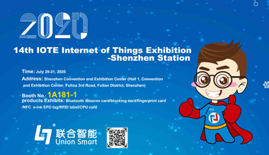 2020 14th IOTE Internet of Things Exhibition - Shenzhen Station  union smart